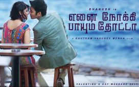 Enai Noki Paayum Thota full movie