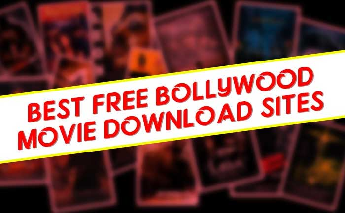 Bollywood Movies download sites