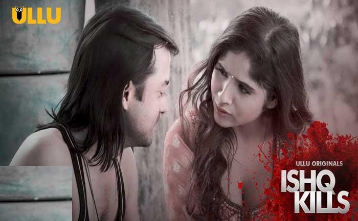 Ishq Kills ullu app web series download