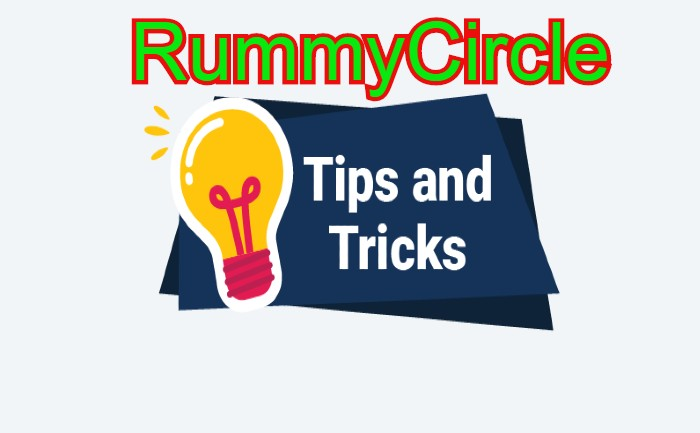 RummyCircle Tips Tricks