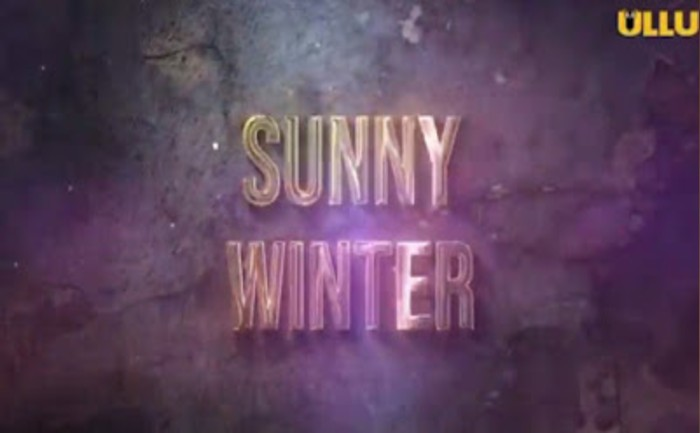 Ullu web series Sunny Winter download