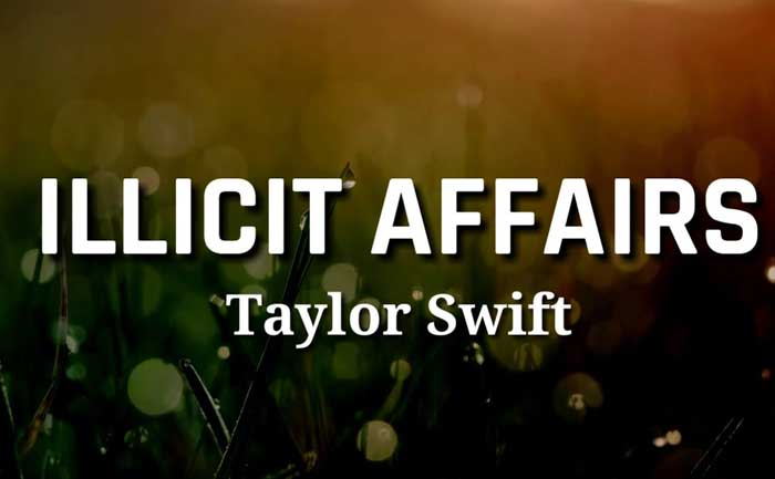 Taylor Swift Illicit Affair lyrics