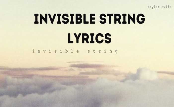 Taylor Swift Invisible String Lyrics